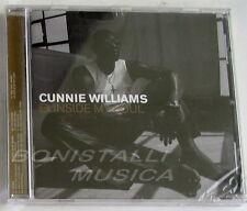 CUNNIE WILLIAMS - INSIDE MY SOUL - CD Sigillato