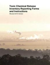Toxic Chemical Release Inventory Reporting Forms and Instructions : Revised...
