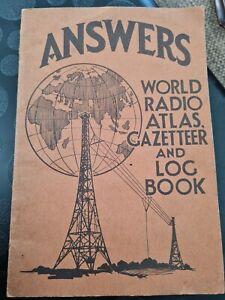 Vintage Answers World Atlas, Gazetteer And Log Book. C.1934