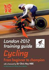 London 2012 Training Guide Cycling,Tim Clifford