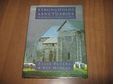 Strongholds and Sanctuaries :The Borderland of England and Wales by Ellis Peters