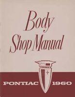 1960 Pontiac Bonneville Catalina Star Body Shop Service Repair Manual