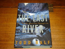 THE LAST RIVER BY TODD BALF-SIGNED COPY
