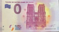 BILLET 0  EURO TOURS DE NOTRE DAME DE PARIS FRANCE 2017 NUMERO 100