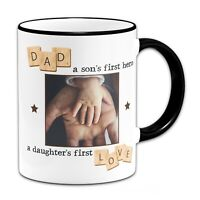 Personalised Dad A Sons First Hero A Daughter First Love Novelty Mug - Black