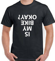 Cycling T-Shirt Is My Bike Okay Mens Funny Bicycle Mountain Road BMX Tee Top