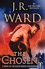 Black Dagger Brotherhood: The Chosen 15 by J. R. Ward (2017, Hardcover)