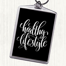 Black White Healthy Lifestyle Quote Bag Tag Keychain Keyring