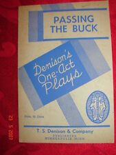 PASSING THE BUCK - Denison's One-Act Plays - 1932 - Theater - School
