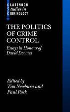 La política del crimen control: Essays in honor de David Downes por Oxford Univer