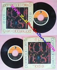 LP 45 7'' EQUIPE 84 Pomeriggio ore 6 E poi italy RICORDI SRL 10-555 no cd mc vhs
