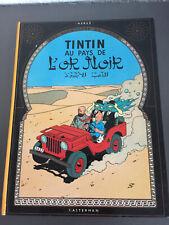 Tintin - Au pays de l'or noir - état neuf EO Casterman