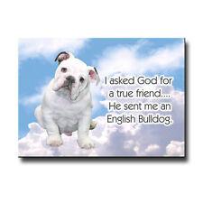 English Bulldog True Friend From God Fridge Magnet No 3