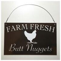 Farm Fresh Butt Nuggets Black & White Sign Wall Plaque Hen Chicken Coop Backyard