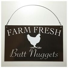 Farm Fresh Butt Nuggets Black & White Sign Wall Plaque Hen Chicken Coop Backyard