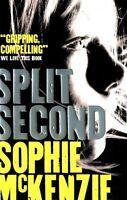 Split Second (Split Second 1), McKenzie, Sophie , Good   Fast Delivery