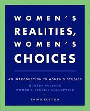Women's Realities, Women's Choices: An Introduction to Women's Studies Hunter C