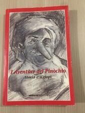 Libro I Aventure Del Pinochio Storia D'u' Giopi' Di Giusi Bonacina