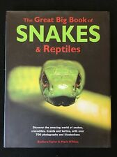 The Great Big Book of Snakes and Reptiles by Mark O'Shea and Barbara Taylor