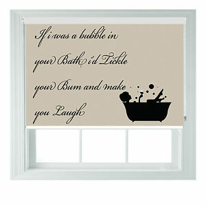 If I Was A Bubble Quote Bathroom themed blackout roller blinds bedroom