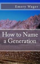 How to Name a Generation