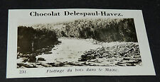 PHOTO CHOCOLAT DELESPAUL-HAVEZ 1950 ETATS UNIS USA FLOTTAGE DE BOIS  MAINE