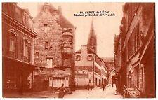 CPA 29 - SAINT POL DE LEON (Finistère) - 14. Maison prébendale XVIe siècle TBE