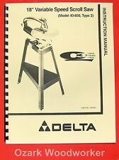 """DELTA 18"""" Variable Speed Scroll Saw 40-650 Instructions & Parts Manual Q3 0867"""
