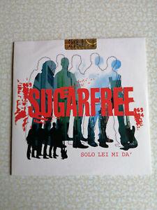 SUGARFREE - SOLO LEI MI DA - CD SINGOLO PROMO - SIGILLATO