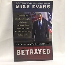 Betrayed : The Conspiracy to Divide Jerusalem by Mike Evans Free Shipping