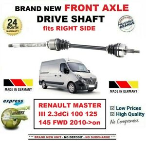 FOR RENAULT MASTER III 2.3dCi 100 125 145 FWD 2010-> FRONT AXLE RIGHT DRIVESHAFT