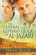 The General and the Elephant Clock of Al-Jazari (2013, Paperback)