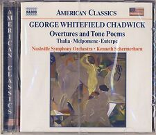 Chadwick - Schermerhorn, Nashville SO: Overtures and Tone Poems (Naxos) New