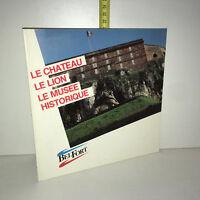 Plaquette touristique BELFORT : LE CHATEAU, LE LION, LE MUSEE HISTORIQUE ZZ-5561