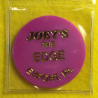 """""""JOEY'S"""" the Edge ~ Export, PA ~ good for One Draft Beer in trade, token  E112"""