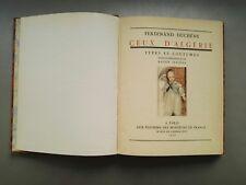 Ceux d'Algérie types et coutumes de Ferdinand Duchêne 1929