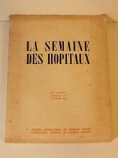+ La semaine des Hôpitaux 26è année 1950 - publications médecine +