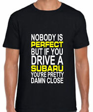 Nobody Is Perfect But If You Drive A Subaru You're Close T Shirt All Sizes
