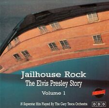 THE GARY TESCA ORCHESTRA: JAILHOUSE ROCK - THE ELVIS PRESLEY STORY VOLUME 1 / CD