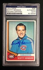 SCOTTY BOWMAN SIGNED 1974 TOPPS ROOKIE CARD CANADIENS #261 PSA/DNA Auto