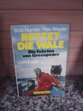Rettet die Wale, von Bob Hunter / Rex Weyler