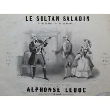 LEDUC Alphonse Le Sultan Saladin Piano ca1850 partition sheet music score