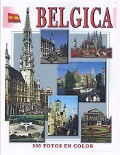 Completa guía de Bélgica. 300 fotos en color