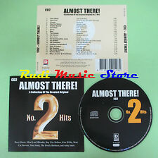 CD ALMOST THERE! NO. 2 HITS CD2 compilation 2003 MEAT LOAF ROXY MUSIC MUD (C25)