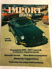"""""""The Import Book"""" Larry Smith 1986 : Revised Edition Importing Cars Bb4"""