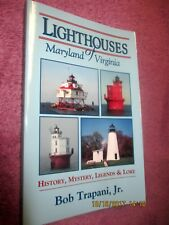 Lighthouses of Maryland and Virginia - History, Mystery, Legends and Love 2006