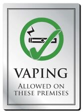 Vaping Allowed on These Premises Sign Pub Bar Notice 210 x 297mm