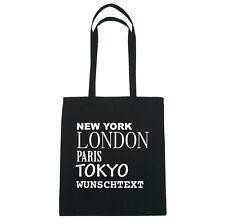 New York, London, Paris, Tokyo WUNSCHTEXT  - Jutebeutel Tasche - Farbe: schwarz