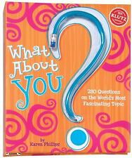 What About You?: 280 Questions on the World's Most Fascinating Topic-ExLibrary