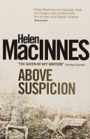Above Suspicion By Helen Macinnes. 9781781161531